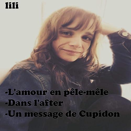 Amazoncom Lamour En Pèle Mêle Lili Mp3 Downloads