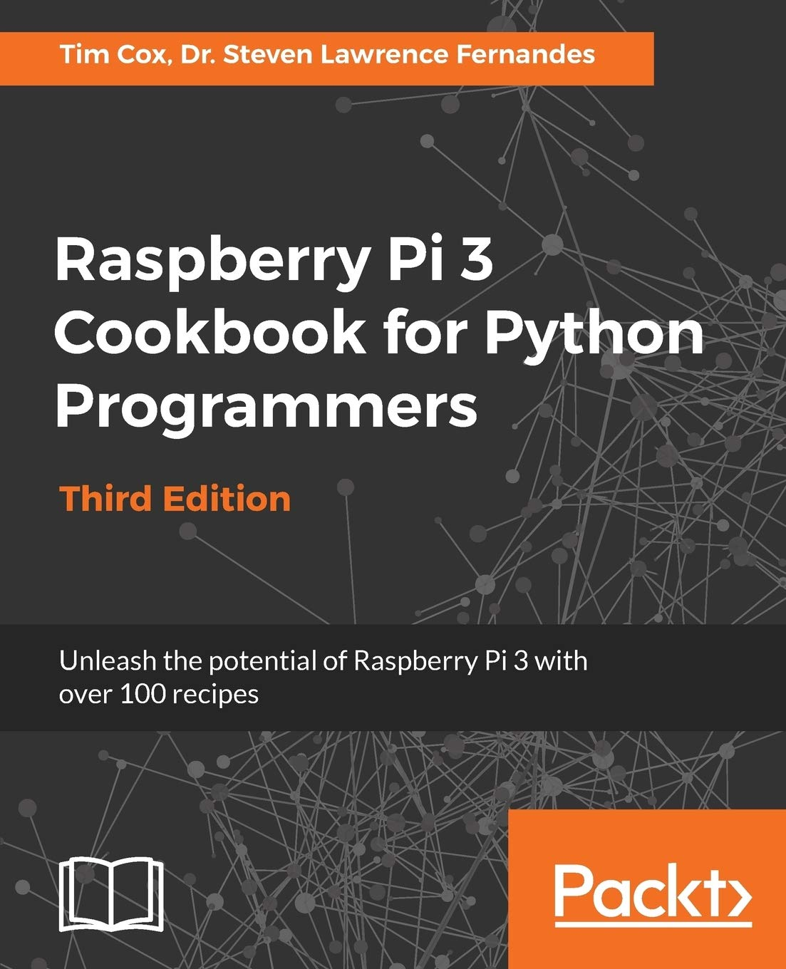 Image OfRaspberry Pi 3 Cookbook For Python Programmers: Unleash The Potential Of Raspberry Pi 3 With Over 100 Recipes, 3rd Edition...