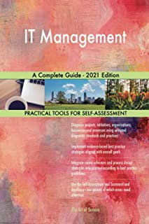 IT Management A Complete Guide - 2021 Edition