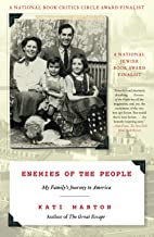 Enemies of the People: My Family's Journey to America