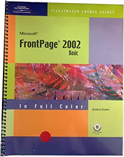 Course Guide: FrontPage 2002: Illustrated Basic (Illustrated Course Guides)