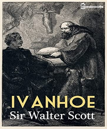 Ivanhoe (Annotated) (English Edition)