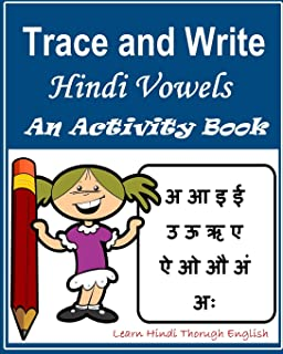 Trace and Write Hindi Vowels: An Activity Book