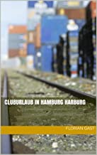 Cluburlaub in Hamburg Harburg