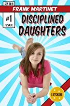Disciplined Daughters - Issue #1: spanked bottoms for teenage girls