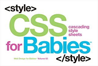 CSS for Babies: Volume 2 of Web Design for Babies