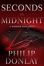 Seconds to Midnight (A Donovan Nash Thriller Book 7)