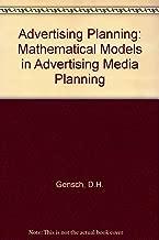 Advertising Planning: Mathematical Models in Advertising Media Planning