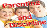 Zoom IMG-1 parenting and discipline