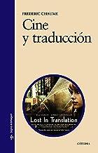 Cine y traducción (Signo e imagen nº 81)