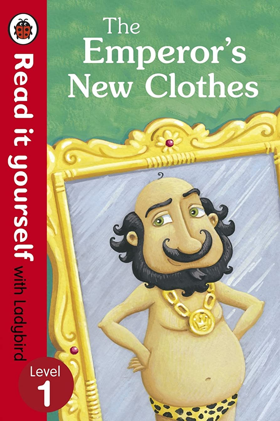 仕出します新聞意見The Emperor's New Clothes - Read It Yourself with Ladybird: Level 1 (English Edition)