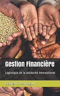 Gestion Financière: Logistique de la solidarité International