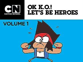 OK K.O.! Let's Be Heroes Season 1