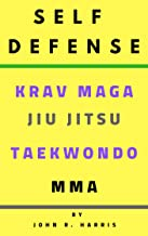 SELF DEFENSE, KRAV MAGA,  JIU JITSU,  TAEKWONDO,  MMA,SELF DEFENSE FOR WOMAN, martial arts: KRAV MAGA,  JIU JITSU,  TAEKWONDO,  MMA, martial arts, selfe defense for woman