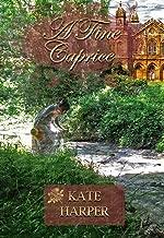 A Fine Caprice - A Regency Romance