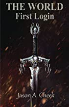 First Login: A LitRPG and GameLit Series. (The World Book 1)