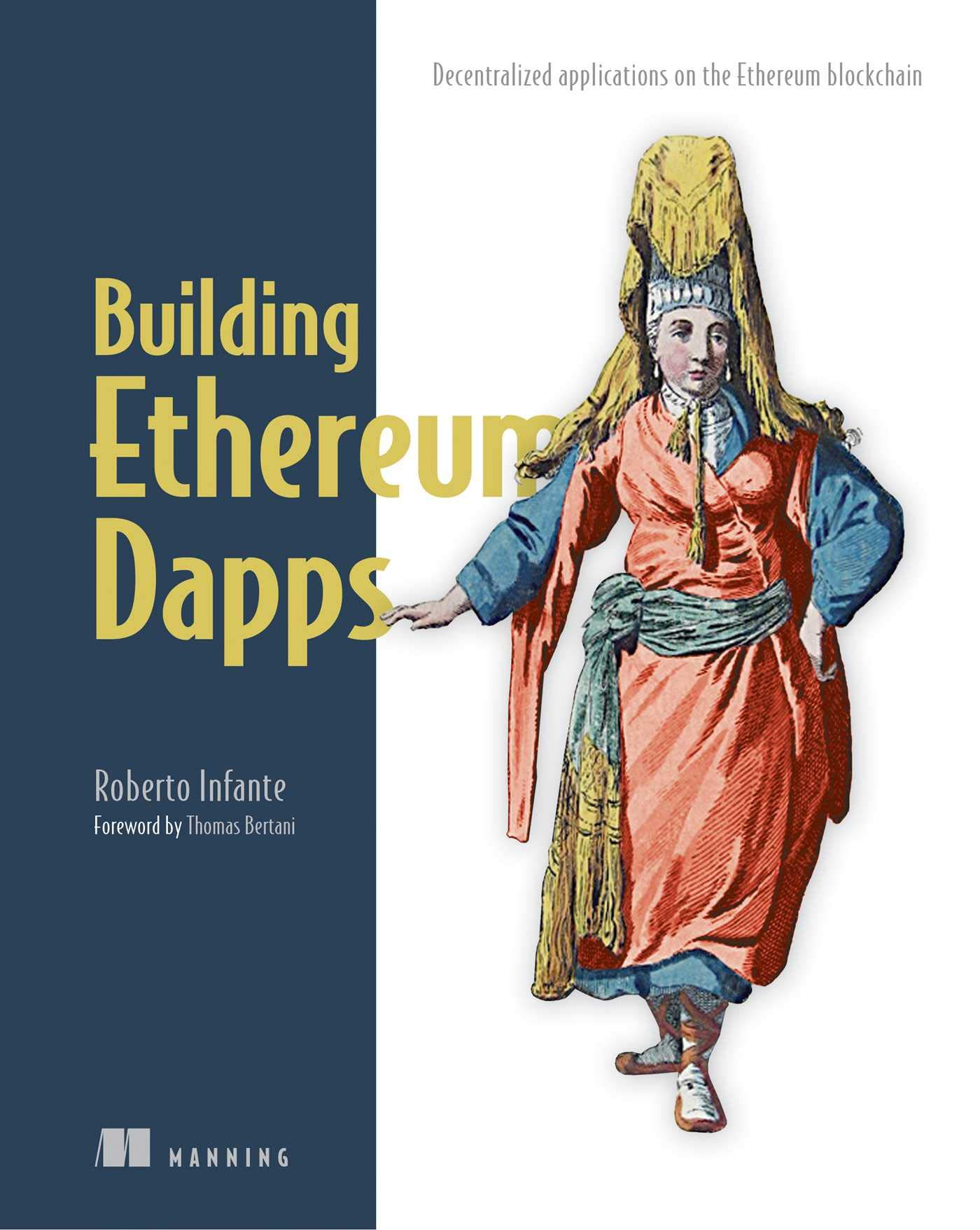 Image OfBuilding Ethereum Dapps: Decentralized Applications On The Ethereum Blockchain