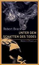 Unter dem Schatten des Todes: Kriminalroman (German Edition)