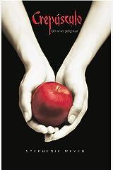 Crepúsculo (Spanish Edition) Kindle Edition