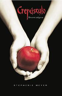 Crepúsculo (Spanish Edition)
