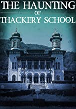 The Haunting of Thackery School (A Riveting Haunted House Mystery Series Book 14)