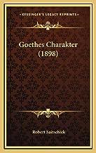 Goethes Charakter (1898)