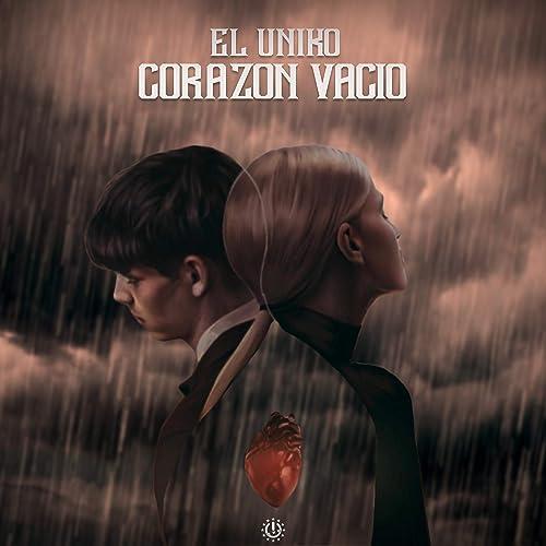Amazon.com: Corazon Vacio: El Uniko: MP3 Downloads