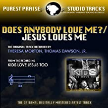 Does Anybody Love Me?/Jesus Loves Me (Purest Praise Series Performance Tracks) - Single