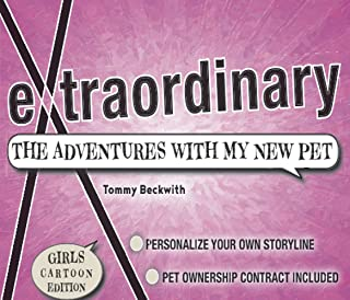 extraordinary: The Adventures With My New Pet, Girls Edition