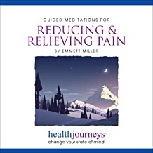 A Guided Meditation for Reducing & Relieving Pain- Two Different Approaches to Reduce and Overcome Pain Signals Reaching Your Brain