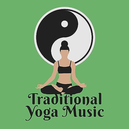 Traditional Yoga Music - Meditation Music, Yoga, Pilates ...