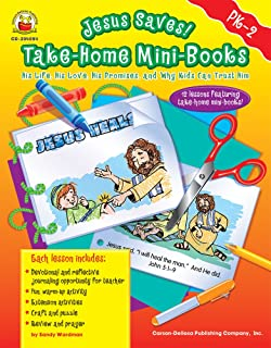 Jesus Saves! Take-Home Mini-Books, Grades PK - 2: His Life, His Love, His Promises, and Why Kids Can Trust Him