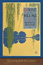 The Wind in the Willows: Illustrated Classic