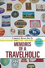 Memoires of a Travelholic