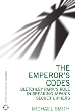 The Emperor's Codes: Bletchley Park's role in breaking Japan's secret cyphers