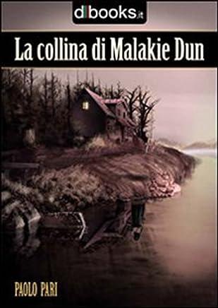 La Collina di Malakie Dun (-)