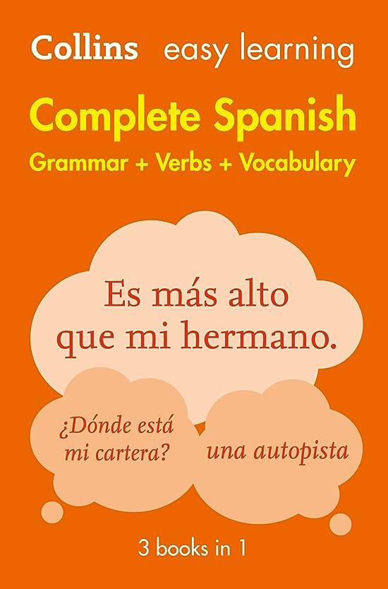 少数回復頻繁にEasy Learning Spanish Complete Grammar, Verbs and Vocabulary (3 books in 1) (Collins Easy Learning) (Spanish Edition)