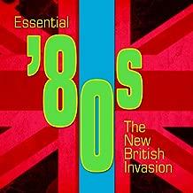 Essential '80s - The New British Invasion