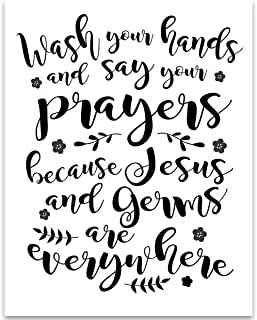 Wash Your Hands and Say Your Prayers - 11x14 Unframed Typography Art Print - Great Funny Quote Decor Under $15