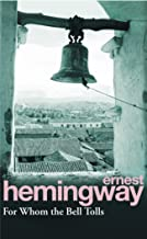 For Whom The Bell Tolls: Hemingway E.