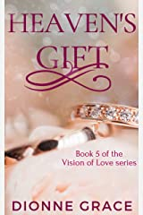 Heaven's Gift (The Vision Of Love Series Book 5) Kindle Edition