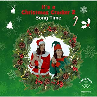 It's a Christmas Cracker 2 Song Time
