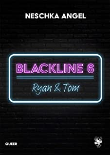 Blackline 6: Ryan & Tom (German Edition)