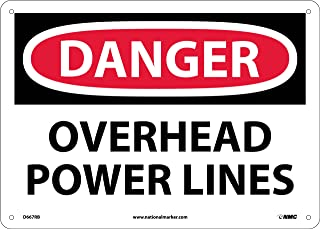 NMC D667RB DANGER - OVERHEAD POWER LINES - 14 in. x 10 in. Rigid Plastic Danger Sign with White/Black Text on Red/White Base