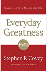 Everyday Greatness: Inspiration for a Meaningful Life Kindle Edition