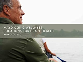 Gaiam: Mayo Clinic Wellness Solutions for Heart Health