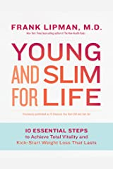 Young and Slim for Life: 10 Essential Steps to Achieve Total Vitality and Kick-Start Weight Loss That Lasts Kindle Edition