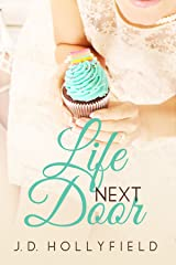 Life Next Door (Love Not Included Book 2) Kindle Edition