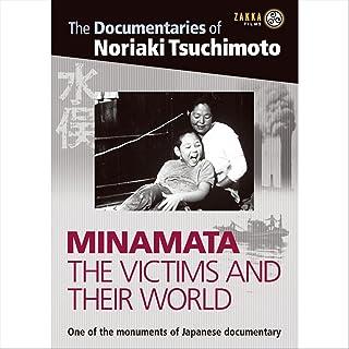 Minamata: Victims and Their World