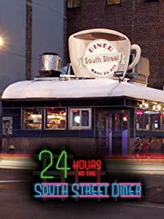 24 Hours at the South Street Diner